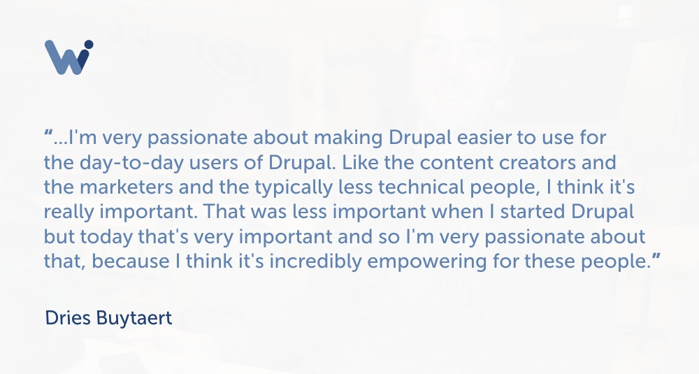 Drupal creator Dries Buytaert strives to make it easy to use for everyone