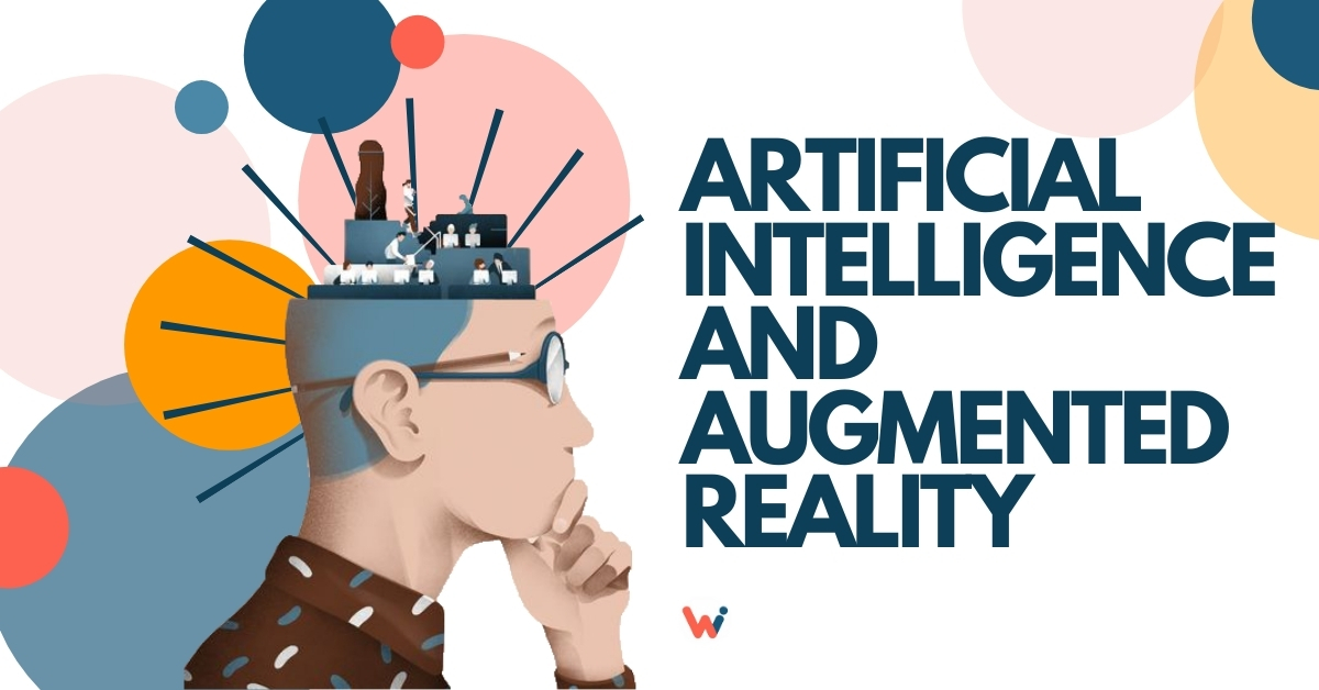 Artificial intelligence and augmented reality